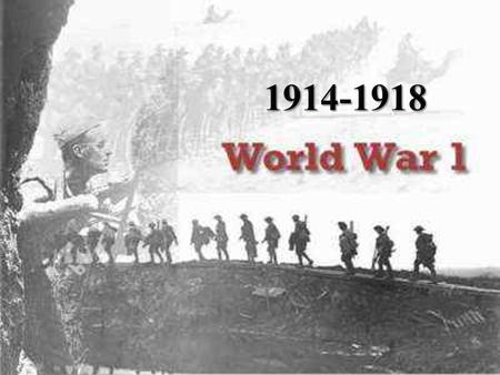 1914-1918 What do we remember about ww1?.