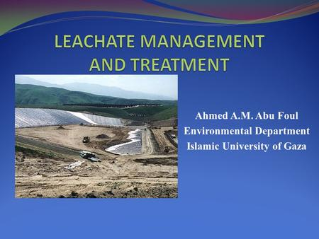 LEACHATE MANAGEMENT AND TREATMENT