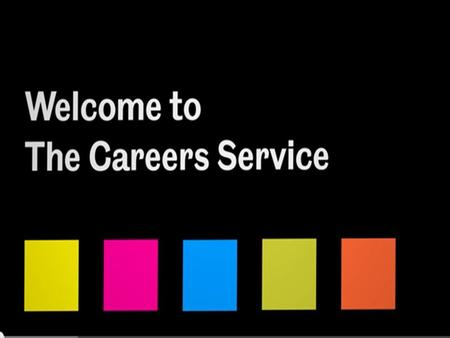 The Careers Service. © UOS Careers Service - Soc Level 2 Thinking Ahead Aug 2013 1.