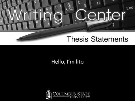MLA Formatting Hello, I'm lito Thesis Statements.