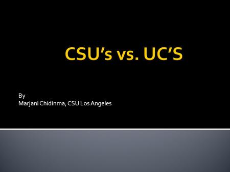 By Marjani Chidinma, CSU Los Angeles