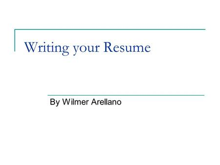 Writing your Resume By Wilmer Arellano. References The resume.com guide to writing unbeatable resumes  1/01/