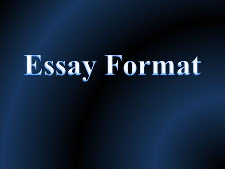 Paragraph 1 – the introduction There is a minimum of four sentences in an introduction First sentence should be : a sentence stating your thesis or main.