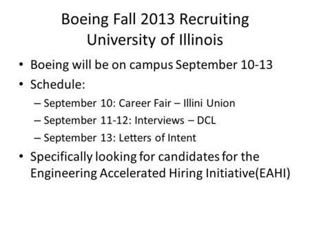 Boeing Fall 2013 Recruiting University of Illinois