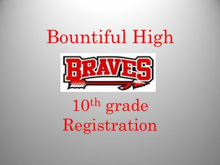 Bountiful High 10 th grade Registration. Counselors Mrs. Watts A-D Mrs. Willard E-J Mr. Mortensen K-Q Mr. Munk R-Z.