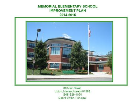 MEMORIAL ELEMENTARY SCHOOL IMPROVEMENT PLAN