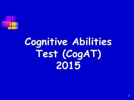 Cognitive Abilities Test (CogAT) 2015