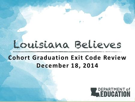 Cohort Graduation Exit Code Review December 18, 2014.