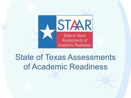 State of Texas Assessments of Academic Readiness.