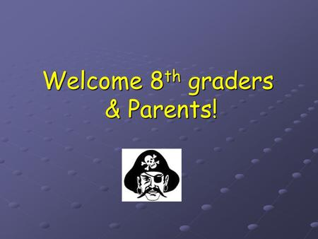 Welcome 8 th graders & Parents!. Choosing the Right Classes A Typical Freshman Schedule English I English I Introduction to Social Science/Geography Introduction.