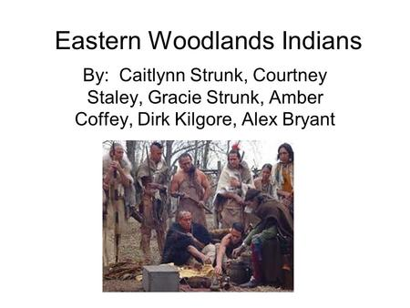 Eastern Woodlands Indians