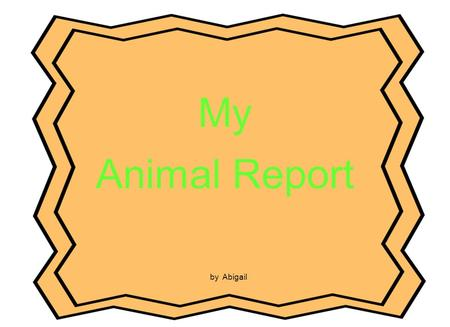 My Animal Report by Abigail. African Wild Dog Table of Contents Introduction …………………………………p.3 What Do African Wild Dogs Look Like?………p.4 What Do African.