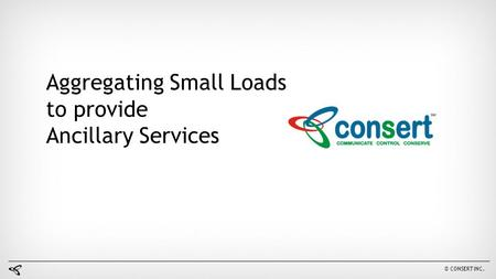 Aggregating Small Loads to provide Ancillary Services