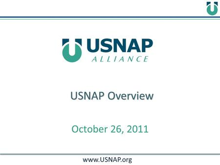 USNAP Overview www.USNAP.org October 26, 2011. Smart Meters Utility HAN Devices HVAC & Hot Water White Appliances Consumer Electronics/PCs Home Automation.