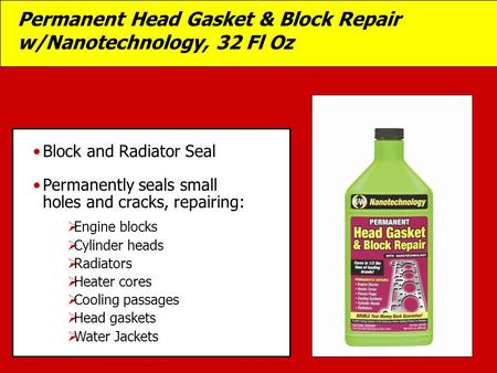Permanent Head Gasket & Block Repair w/Nanotechnology, 32 Fl Oz