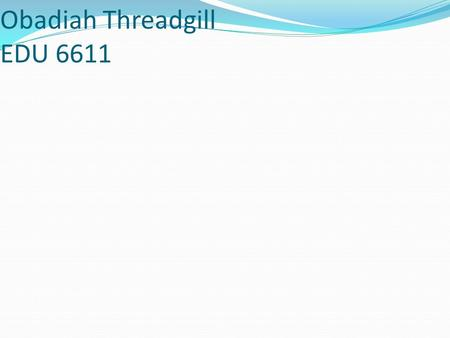 Basketball PowerPoint Obadiah Threadgill EDU 6611