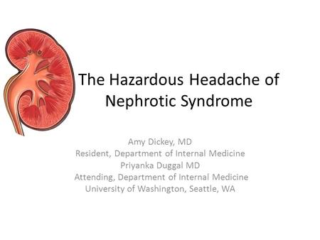 The Hazardous Headache of Nephrotic Syndrome