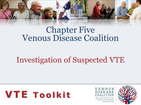 VTE Toolkit Chapter Five Venous Disease Coalition