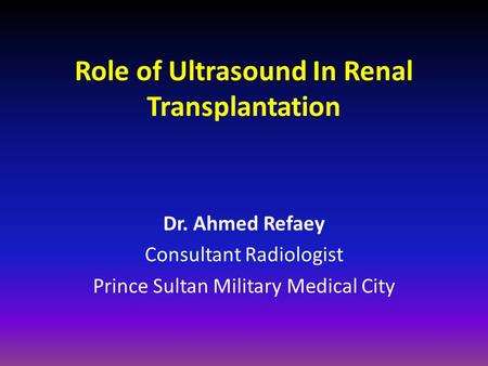 Role of Ultrasound In Renal Transplantation