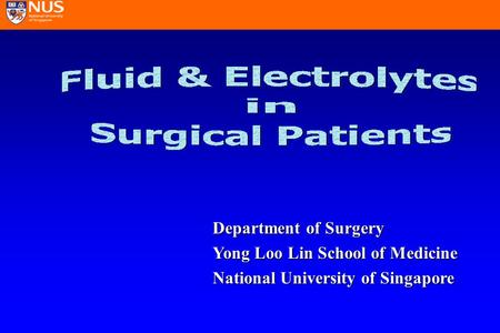 Department of Surgery Yong Loo Lin School of Medicine National University of Singapore.