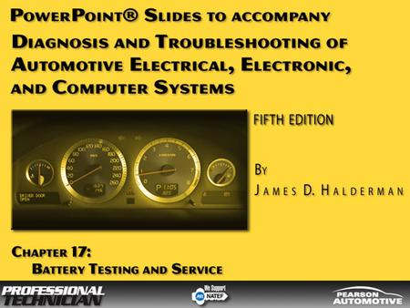 OBJECTIVES After studying Chapter 17, the reader should be able to: Prepare for ASE Electrical/Electronic Systems (A6) certification test content area.