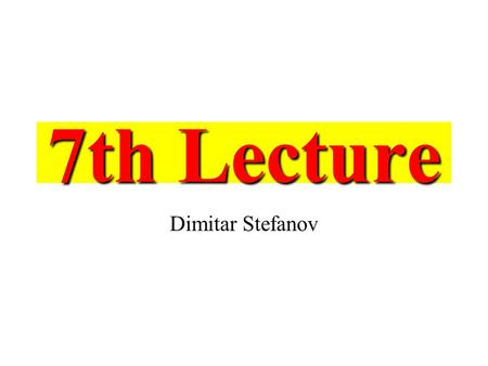 7th Lecture Dimitar Stefanov. Recapping Three types electrodes are used for sensing of EMG signals: 1.indwelling (intramuscular) electrodes (single fiber.