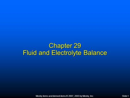 Chapter 29 Fluid and Electrolyte Balance