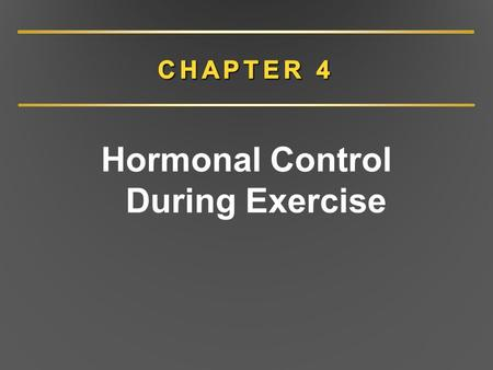 Hormonal Control During Exercise
