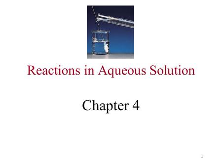 1 Reactions in Aqueous Solution Chapter 4. 2 Reaction of lead nitrate with sodium Iodide PbI 2.