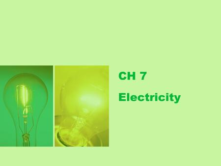 CH 7 Electricity.