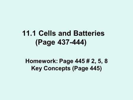 11.1 Cells and Batteries (Page )