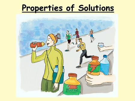 Properties of Solutions. Classification of Matter Solutions Solutions are homogeneous mixtures.