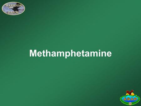 Methamphetamine. Learning Objectives Identify the side effects of the drug methamphetamine. Identify the withdrawal symptoms associated with methamphetamine.