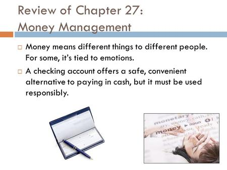 Review of Chapter 27: Money Management