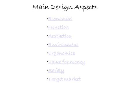 Main Design Aspects Economics Function Aesthetics Environment