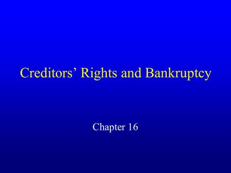 Creditors' Rights and Bankruptcy Chapter 16. Secured Transactions Article 9 of UCC A transaction in which the payment of a debt is secured by collateral.