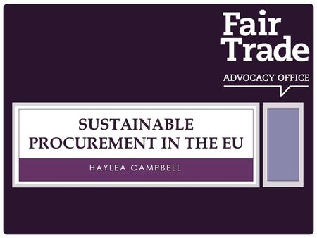 HAYLEA CAMPBELL SUSTAINABLE PROCUREMENT IN THE EU.