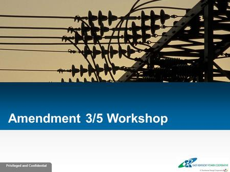 Amendment 3/5 Workshop.