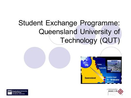 Student Exchange Programme: Queensland University of Technology (QUT)