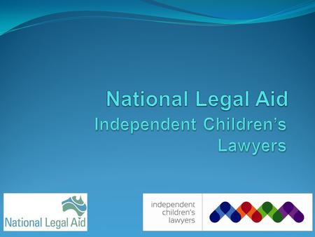 History- Terminology 1974separate representative 1995 child's representative 2006 independent children's lawyer.