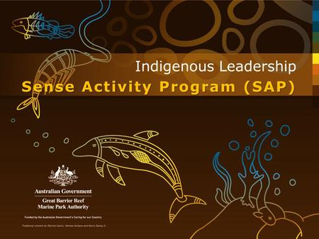 Acknowledgements Traditional Owners of the land and adjoining sea country Traditional Owners of the land and adjoining sea country Community members Community.