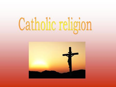 Catholic Church is one of the biggest Christian religious community in the world, wich proclaims rues of faith and life called Catholicism. The Catholic.