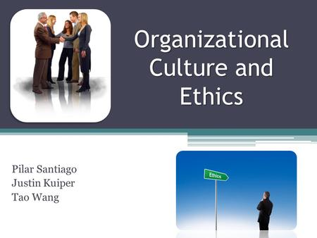 Organizational Culture and Ethics