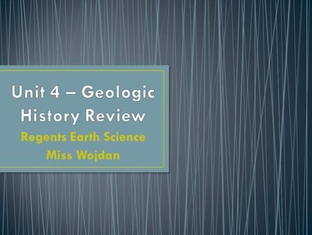 Unit 4 – Geologic History Review