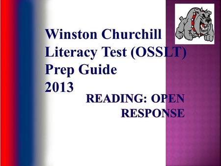 Winston Churchill Literacy Test (OSSLT) Prep Guide 2013.