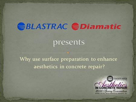 Why use surface preparation to enhance aesthetics in concrete repair?