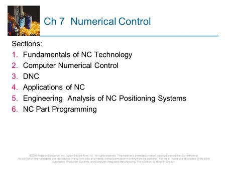 Ch 7 Numerical Control Sections: Fundamentals of NC Technology