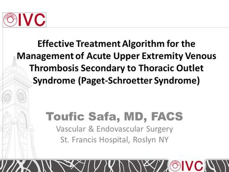 Effective Treatment Algorithm for the Management of Acute Upper Extremity Venous Thrombosis Secondary to Thoracic Outlet Syndrome (Paget-Schroetter Syndrome)