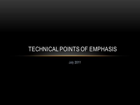 July 2011 TECHNICAL POINTS OF EMPHASIS. PREAMBLE Canada Basketball Initiative Object:  More consistent enforcement of the rules within their spirit and.
