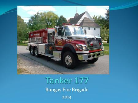 Bungay Fire Brigade 2014. Tanker 177 2012 Rosenbauer Tanker on a Internationsl chassis. 2,500 gallons of water with a 1,000 GPM midship pump 1,000' LDH.